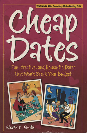 Cheap Dates by Steven C. Smith