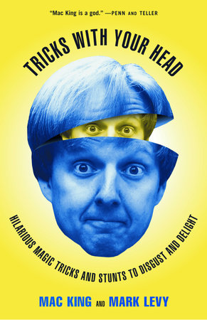 Tricks with Your Head by Mac King and Mark Levy