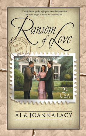 Ransom of Love by Al Lacy and Joanna Lacy