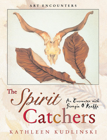 The Spirit Catchers by Kathleen Kudlinski