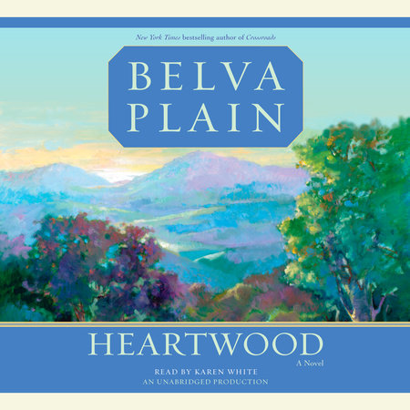 Heartwood by Belva Plain