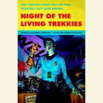 Night of the Living Trekkies Cover