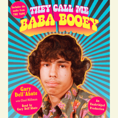 They Call Me Baba Booey by Gary Dell'Abate and Chad Millman
