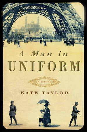 A Man in Uniform by Kate Taylor