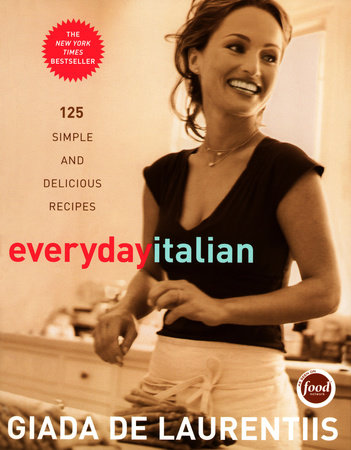 Everyday Italian by Giada De Laurentiis