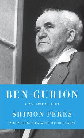 Ben-Gurion by Shimon Peres and David Landau