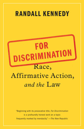 For Discrimination by Randall Kennedy