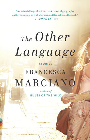 The Other Language by Francesca Marciano