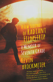 A Few Seconds of Radiant Filmstrip