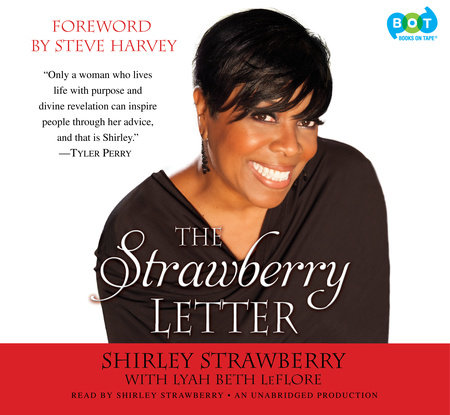 The Strawberry Letter by Shirley Strawberry and Lyah Beth LeFlore