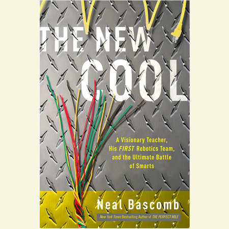 The New Cool by Neal Bascomb