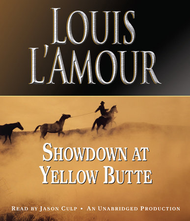 Showdown at Yellow Butte by Louis L'Amour