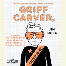 Griff Carver, Hallway Patrol Cover