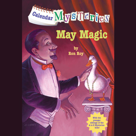 Calendar Mysteries #5: May Magic by Ron Roy