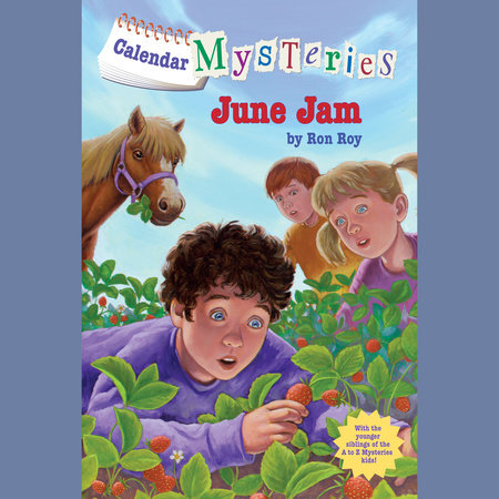 Calendar Mysteries #6: June Jam by Ron Roy