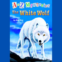 A to Z Mysteries: The White Wolf Cover