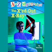 A to Z Mysteries: The X'ed-Out- X-Ray Cover