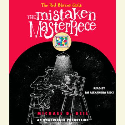 The Red Blazer Girls: The Mistaken Masterpiece cover