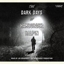 The Dark Days of Hamburger Halpin Cover
