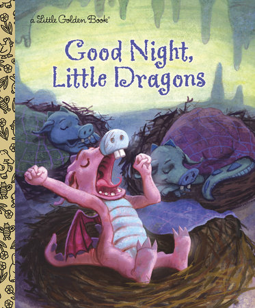 Good Night, Little Dragons by Leigh Ann Tyson