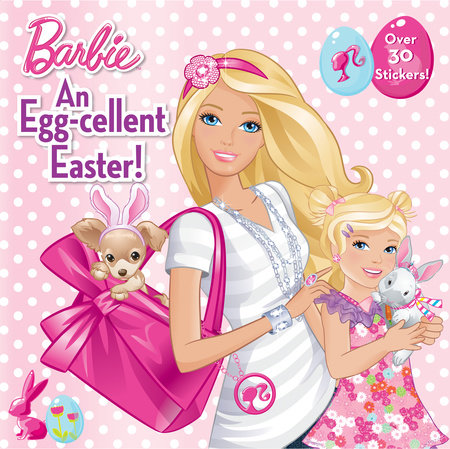 An Egg-cellent Easter! (Barbie) by Rebecca Frazer