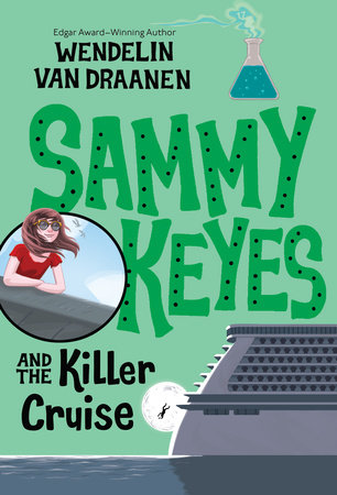 Sammy Keyes and the Killer Cruise by Wendelin Van Draanen