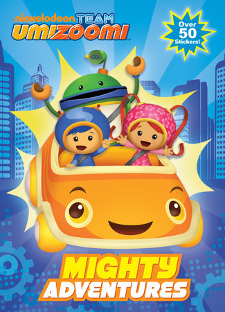 Mighty Adventures (Team Umizoomi) by Golden Books