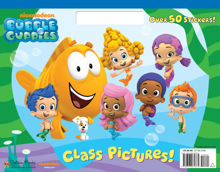 Class Pictures! (Bubble Guppies) by Golden Books