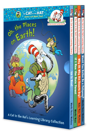 Oh, the Places on Earth! A Cat in the Hat's Learning Library Collection by Tish Rabe and Bonnie Worth
