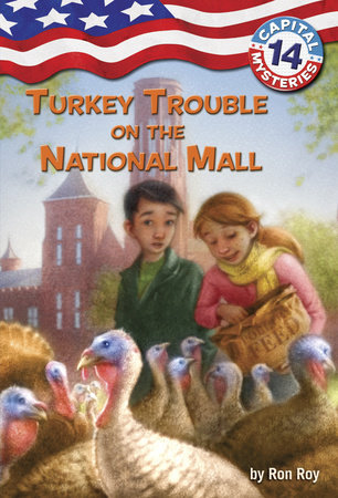 Capital Mysteries #14: Turkey Trouble on the National Mall by Ron Roy