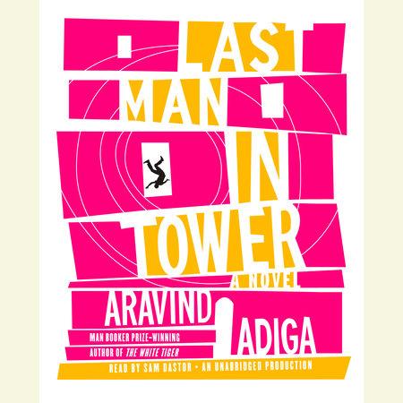 Last Man in Tower by Aravind Adiga
