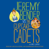 Jeremy Bender vs. the Cupcake Cadets Cover