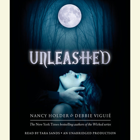 Unleashed by Nancy Holder and Debbie Viguie