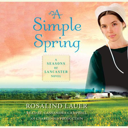 A Simple Spring by Rosalind Lauer