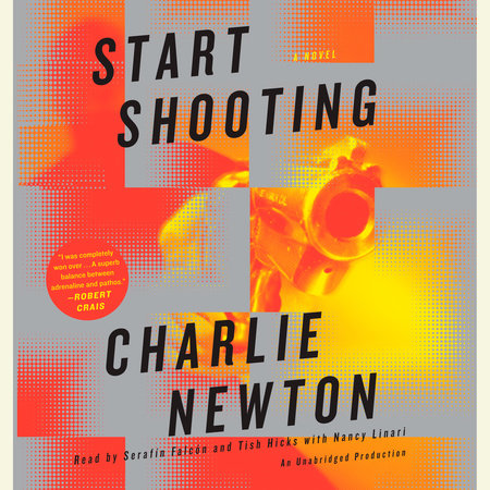 Start Shooting by Charlie Newton