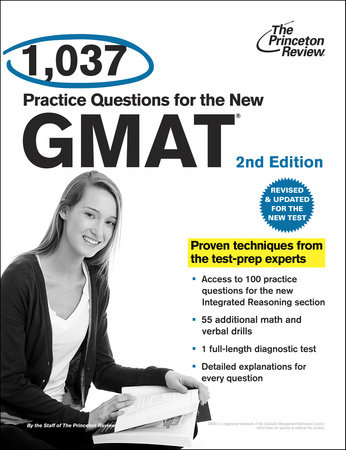 1,037 Practice Questions for the New GMAT, 2nd Edition by Princeton Review
