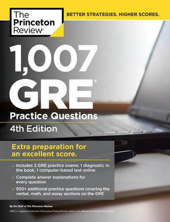 1,007 GRE Practice Questions, 4th Edition by Princeton Review