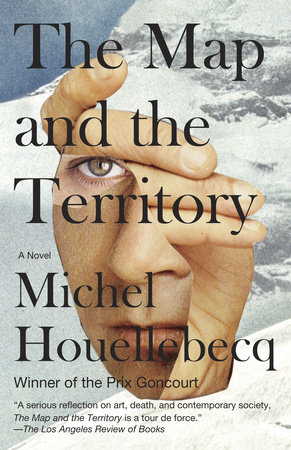 The Map and the Territory by Michel Houellebecq