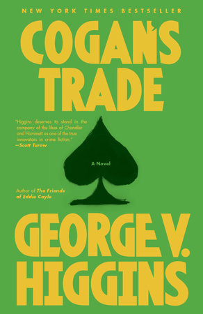 Cogan's Trade by George V. Higgins