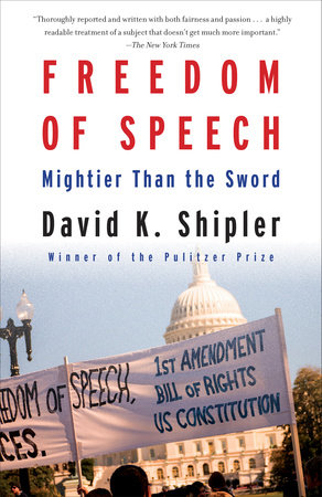 Freedom of Speech by David K. Shipler