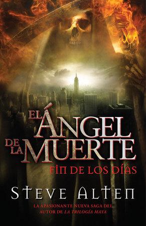 Ángel de la muerte by Steve Alten