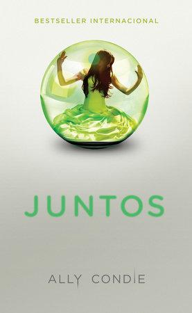 Juntos by Ally Condie
