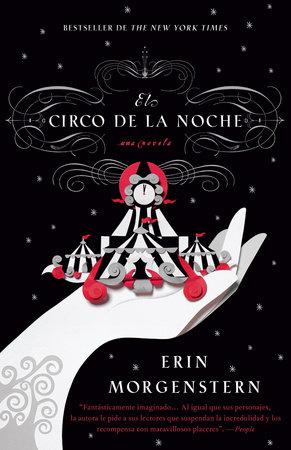 El circo de la noche by Erin Morgenstern