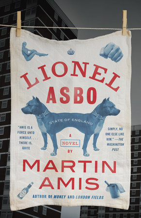 Lionel Asbo by Martin Amis