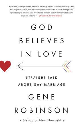 God Believes in Love by Gene Robinson
