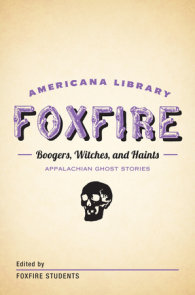 Boogers, Witches, and Haints: Appalachian Ghost Stories