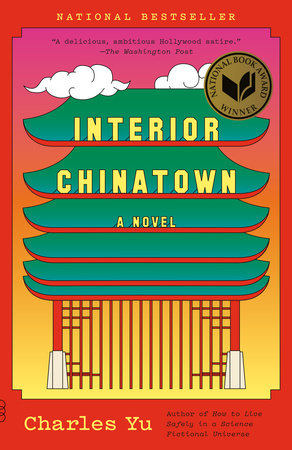 Interior Chinatown by Charles Yu: 9780307948472 | PenguinRandomHouse.com: Books