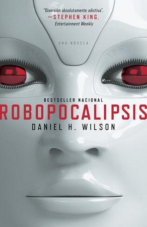 Robopocalipsis by Daniel Wilson