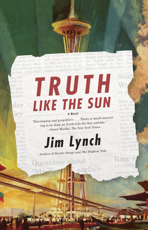 Truth Like the Sun by Jim Lynch