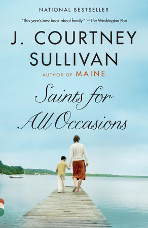 bff06f9ff708 Saints for All Occasions by J. Courtney Sullivan - Reading Guide ...